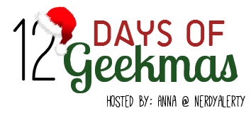 Introducing… The 12 Days of Geekmas!